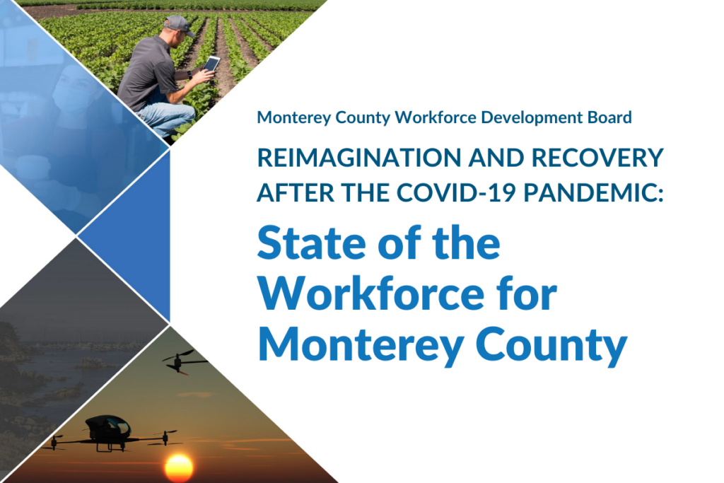 MCWDB-State of the Workforce for Monterey County
