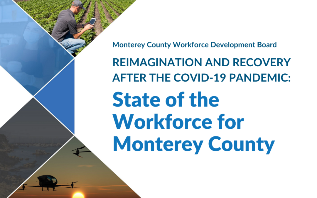 State of the Workforce for Monterey County